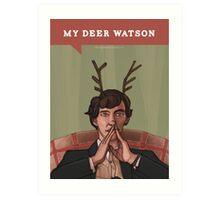 My Deer Watson Art Print