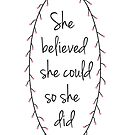 She believed she could so she did in Pink by VieiraGirl
