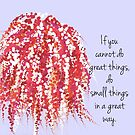 Do Great Things by VieiraGirl