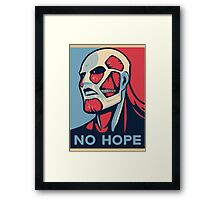 No Hope on Titan Framed Print