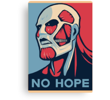 No Hope on Titan Canvas Print