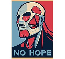 No Hope on Titan Photographic Print