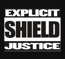 EXPLICIT SHIELD JUSTICE by RltyBtsGrphcs