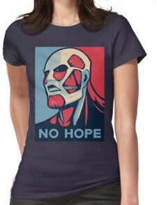 No Hope on Titan Womens Fitted T-Shirt