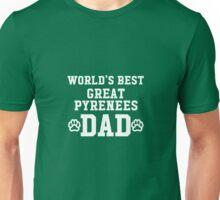 World's Best Great Pyrenees Dad Unisex T-Shirt