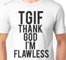 Thank God I'm Flawless Unisex T-Shirt