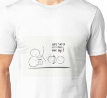 Are you stitching me up? Unisex T-Shirt