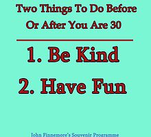 Two Things To Do Before You Are 30 by epicenester