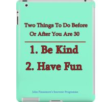 Two Things To Do Before You Are 30 iPad Case/Skin