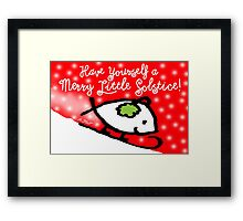 Have Yourself a Merry Little Solstice! Framed Print