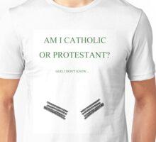 Am I Catholic or Protestant?- Arthur Kirkland Unisex T-Shirt