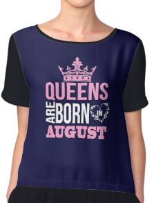 Queens are born in august T-shirt Chiffon Top