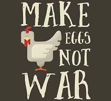 Make Eggs Not War Unisex T-Shirt