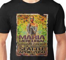 maria mercurial Unisex T-Shirt