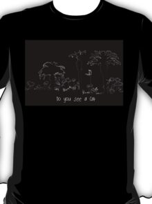 Do you see a Cat ! T-Shirt