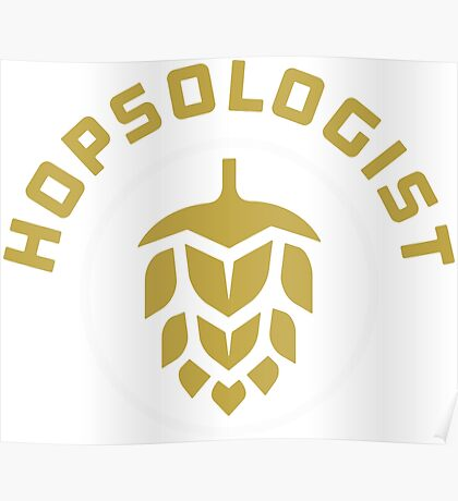 Hopsologist Craft Beer Brewer Poster