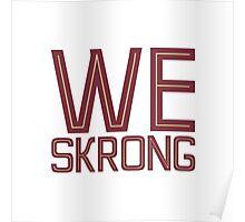 We Skrong Poster