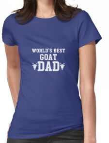 World's Best Goat Dad Farm Animal Zoo T-Shirt Womens Fitted T-Shirt