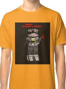 Danger Will Robinson, Danger! Classic T-Shirt