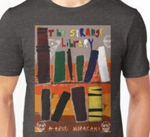 The Strange Library - Haruki Murakami Unisex T-Shirt