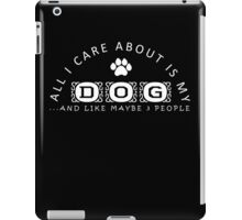 Dog lover Quotes for gift iPad Case/Skin