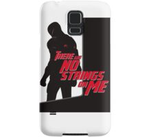 NO STRINGS ON ME (variant) Samsung Galaxy Case/Skin