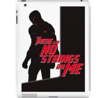 NO STRINGS ON ME (variant) iPad Case/Skin
