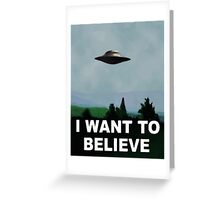 The X Files - I want to believe  Greeting Card