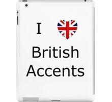 I Love British Accents iPad Case/Skin