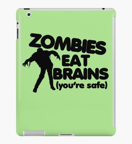 Zombies eat brains iPad Case/Skin