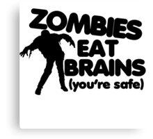 Zombies eat brains Canvas Print