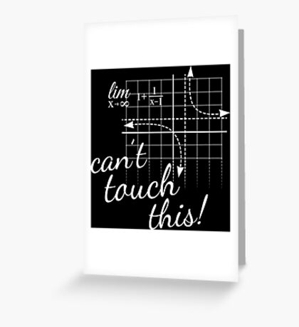 Can't Touch This! Greeting Card