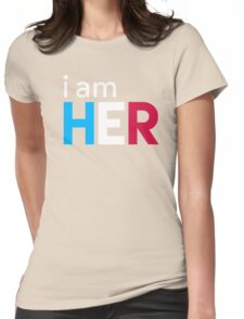 I Am Her Womens Fitted T-Shirt