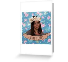 April Ludgate - I Hate People Greeting Card