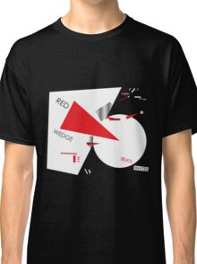 Beat the Whites with the Red Wedge Classic T-Shirt