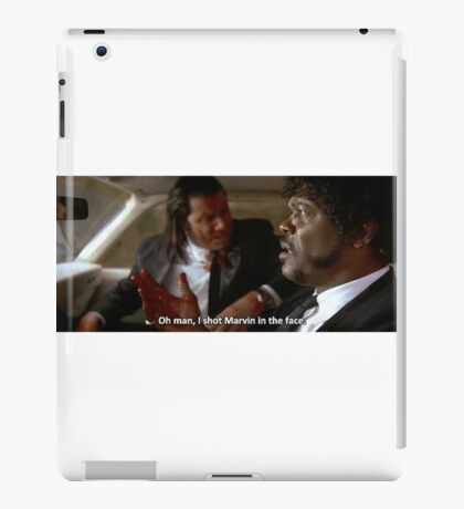 Oh Man, I Shot Marvin In The Face (Pulp Fiction) iPad Case/Skin