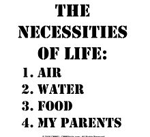 The Necessities Of Life: My Parents - Black Text by cmmei