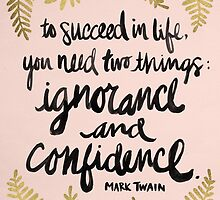 Ignorance & Confidence #2 by Cat Coquillette