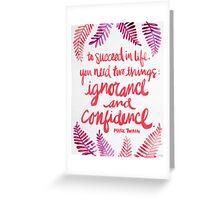 Ignorance & Confidence #3 Greeting Card