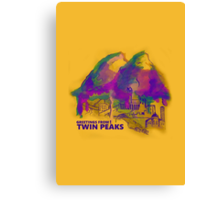 Greeting from Twin Peaks Canvas Print