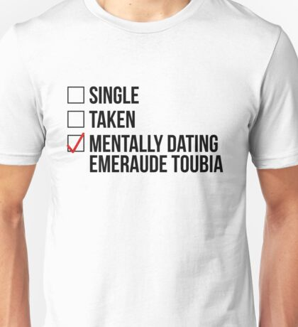 MENTALLY DATING EMERAUDE TOUBIA Unisex T-Shirt