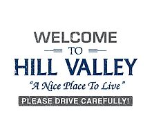 Welcome To Hill Valley by Gingerbredmanny