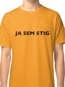 I AM THE STIG - CROATIAN Black Writing Classic T-Shirt