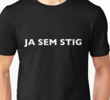 I AM THE STIG - CROATIAN White Writing Unisex T-Shirt