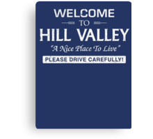 Welcome To Hill Valley (White) Canvas Print