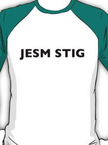 I AM THE STIG - CZECH Black Writing T-Shirt