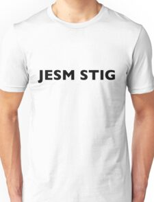 I AM THE STIG - CZECH Black Writing Unisex T-Shirt