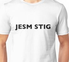 I AM THE STIG - CZECH Black Writing Unisex T-Shirt
