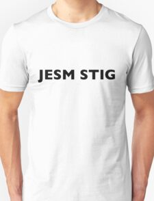 I AM THE STIG - CZECH Black Writing T-Shirt