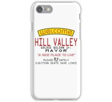 Welcome To Hill Valley (Future) iPhone Case/Skin